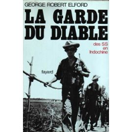 Elford-George-Robert-La-Garde-Du-Diable-Des-Ss-En-Indochine-Livre-248154893_ML.jpg