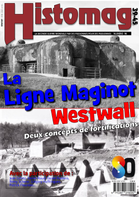 Histomag N° 98 - Ligne Maginot / Westwall